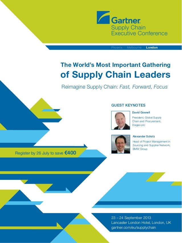 Register by 26 July to save €400 Reimagine Supply Chain: Fast, Forward, Focus The World's Most Important Gathering of Supp...
