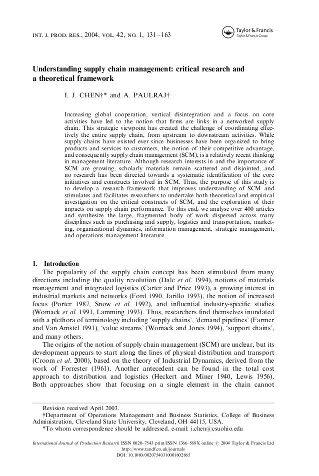 int. j. prod. res., 2004, vol. 42, no. 1, 131–163  Understanding supply chain management: critical research and a theoreti...
