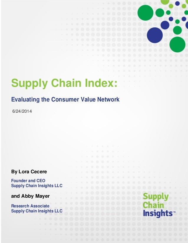 Supply Chain Index: Evaluating the Consumer Value Network -24 JUN 2014