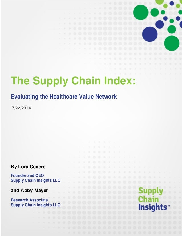 The Supply Chain Index: Evaluating the Healthcare Value Network