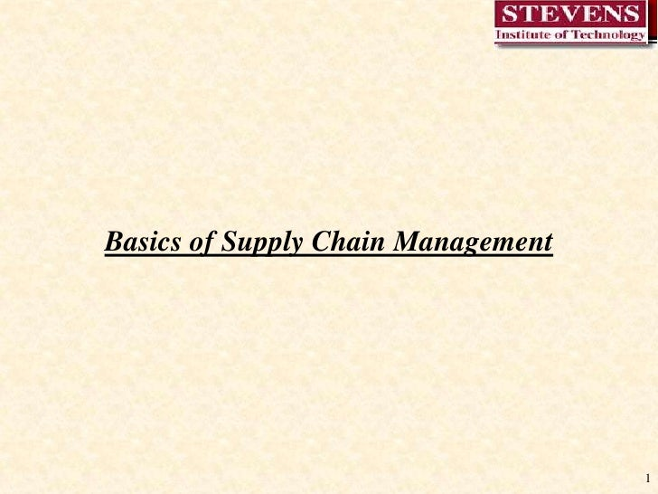 1<br />Basics of Supply Chain Management<br />