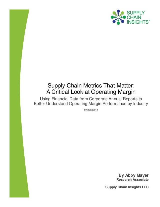 Supply Chain Metrics That Matter: A Critical Look at Operating Margin -10 DEC 2013