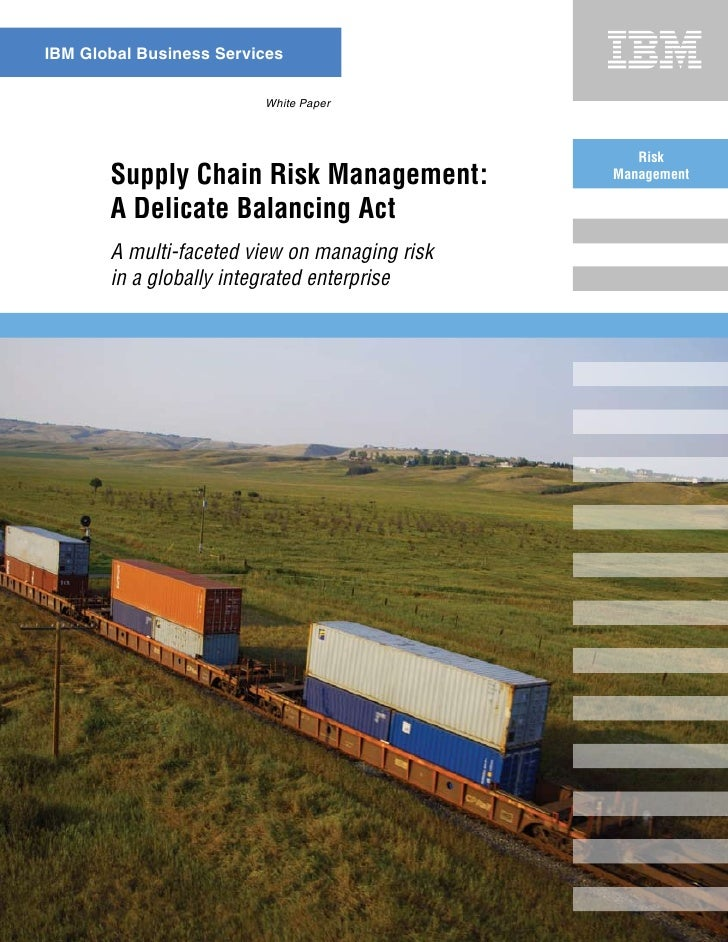 Supply Chain Risk Management   A Delicate Balancing Act