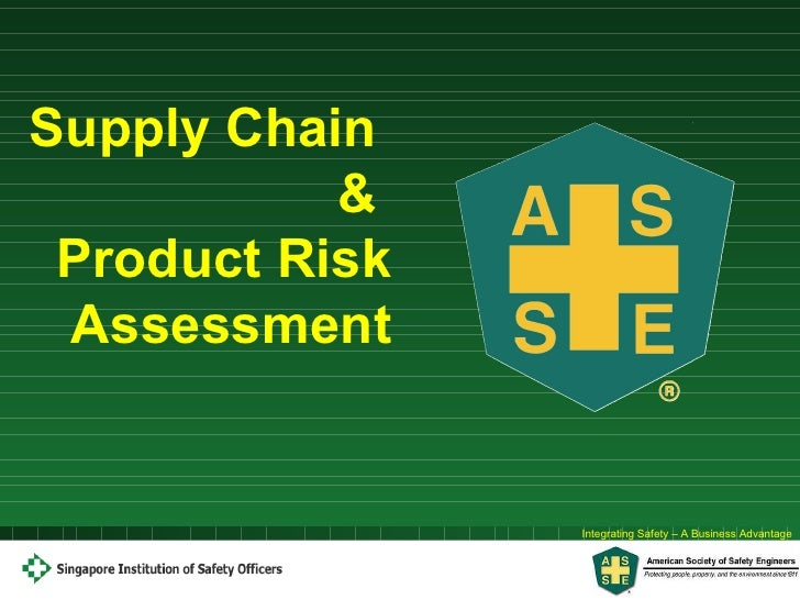 Supply Chain  &  Product Risk Assessment