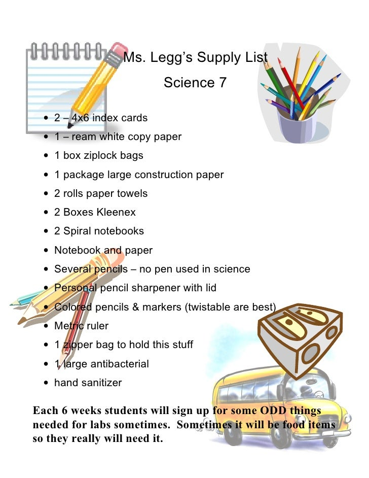 Ms. Legg's Supply List                             Science 7    • 2 – 4x6 index cards   • 1 – ream white copy paper   • 1 ...