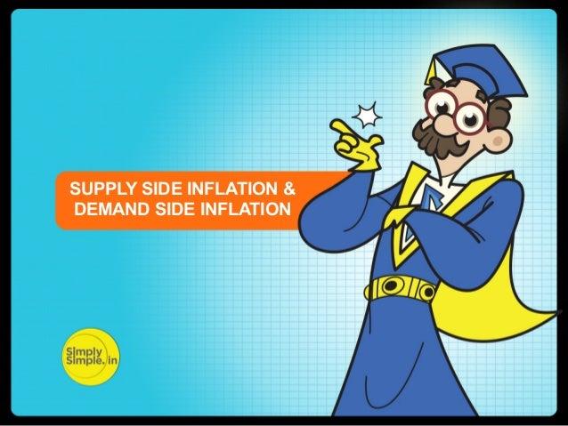 tSUPPLY SIDE INFLATION & DEMAND SIDE INFLATION