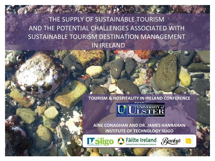 THE SUPPLY OF SUSTAINABLE TOURISMAND THE POTENTIAL CHALLENGES ASSOCIATED WITHSUSTAINABLE TOURISM DESTINATION MANAGEMENT   ...