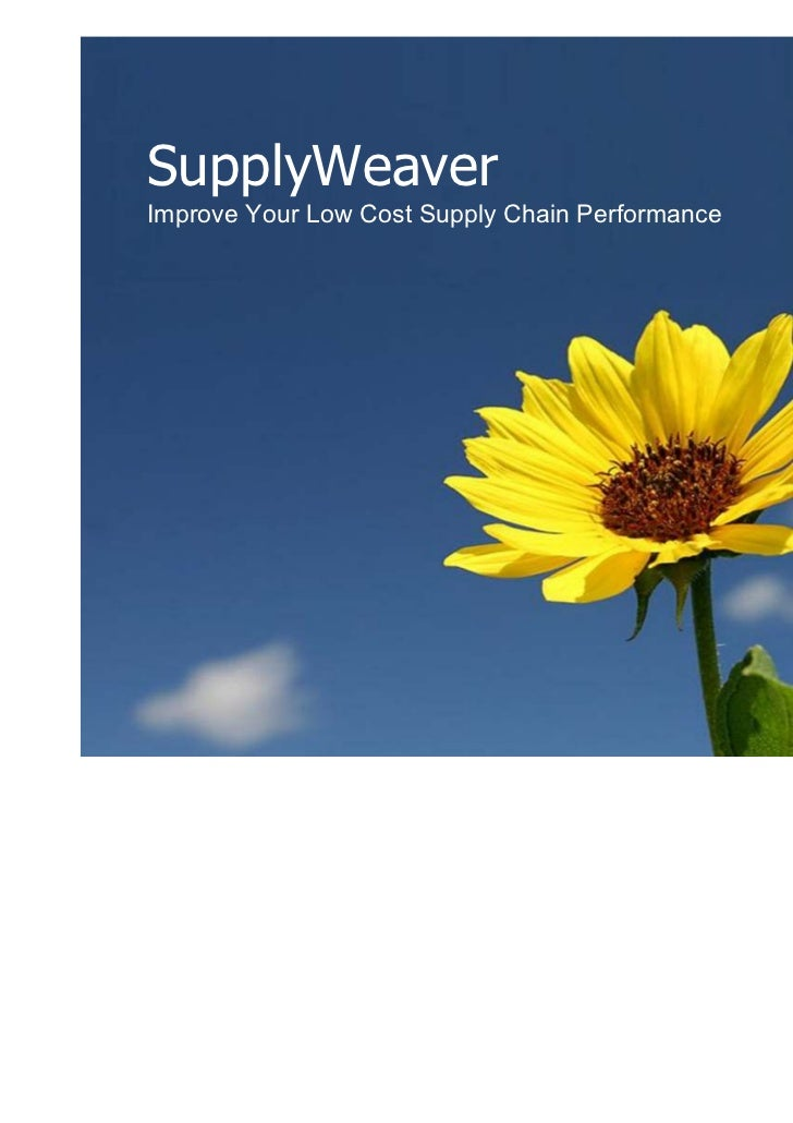 SupplyWeaverImprove Your Low Cost Supply Chain Performance