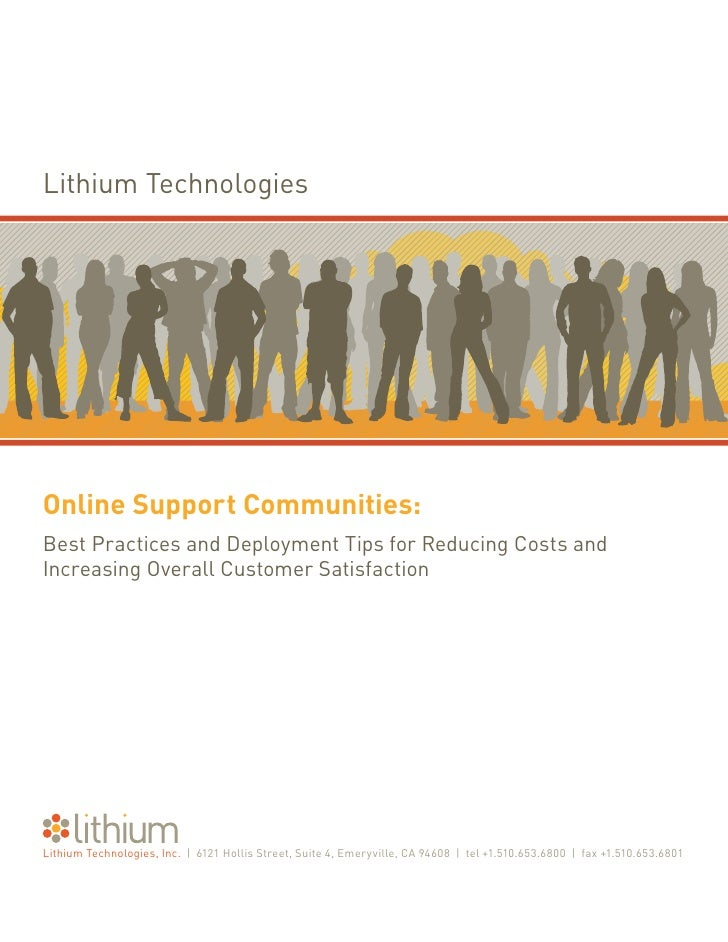 Lithium Technologies     Online Support Communities: Best Practices and Deployment Tips for Reducing Costs and Increasing ...