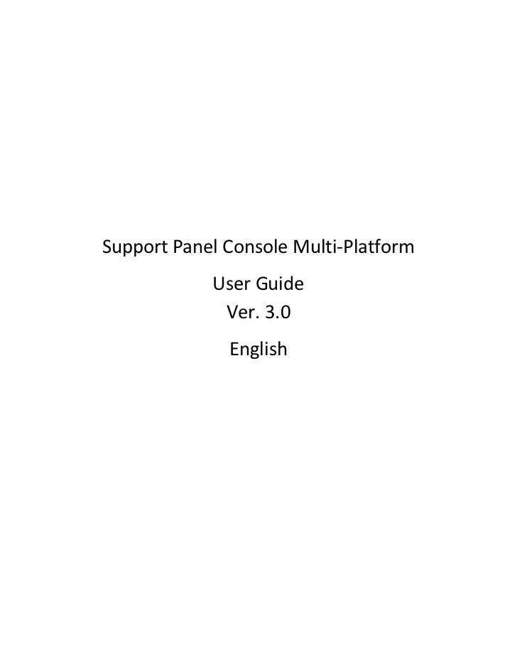 Support Panel Console Multi-Platform            User Guide             Ver. 3.0              English