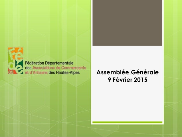 Assemblée Générale 9 Février 2015