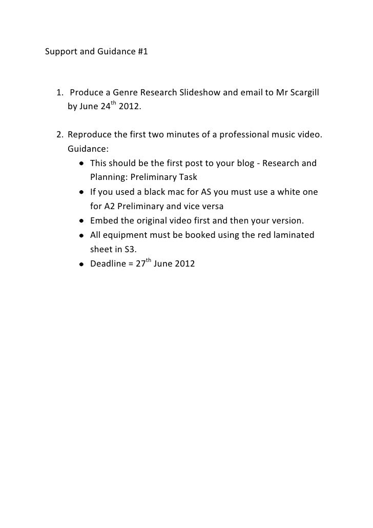 Support and Guidance #1  1. Produce a Genre Research Slideshow and email to Mr Scargill     by June 24th 2012.  2. Reprodu...