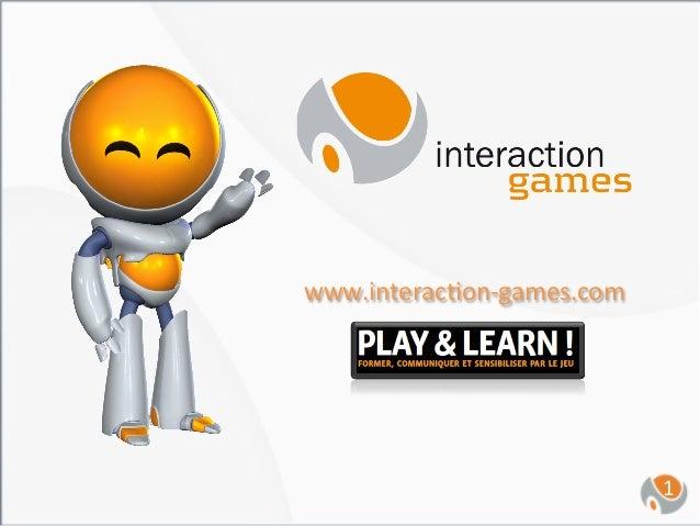 www.interac,on-‐games.com                                  1