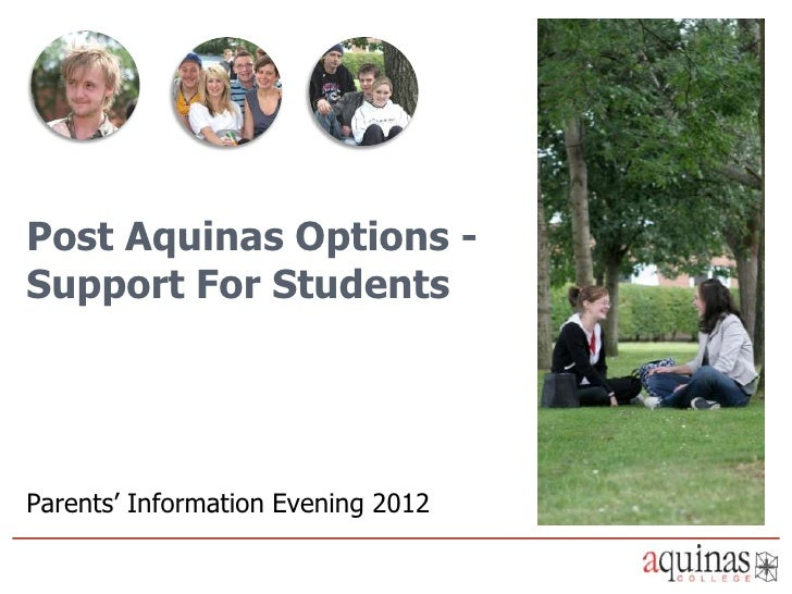 Post Aquinas Options -Support For StudentsParents' Information Evening 2012