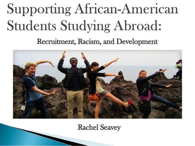 Recruitment, Racism, and Development Rachel Seavey
