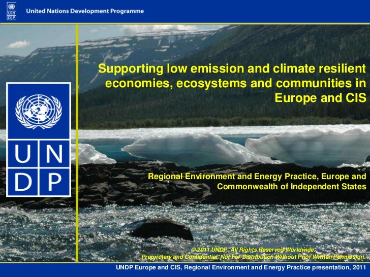 Supporting low emission and climate resilient economies, ecosystems and communities in europe and cis (undp presentation)