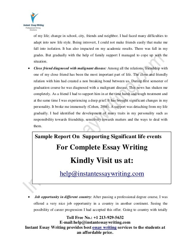 narrative essay on a significant event How to begin writing your narrative essay start your narrative essay by explaining the experience's significance so that this event changed my life more.