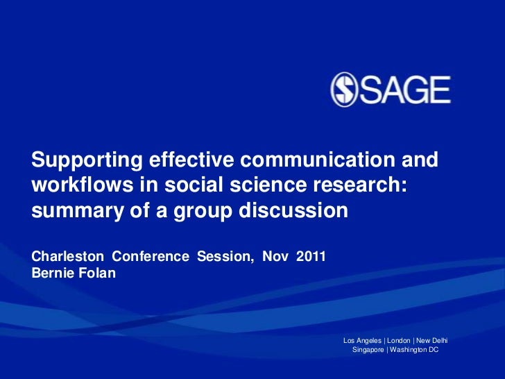 Supporting effective communication andworkflows in social science research:summary of a group discussionCharleston Confere...