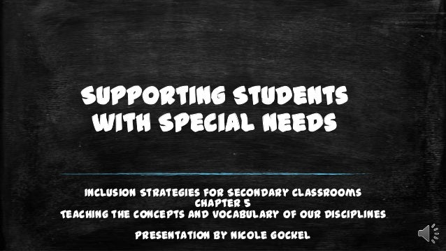 Supporting Students with Special Needs EDSC 310 Presentation