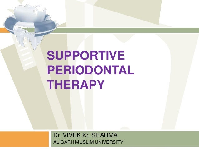 Supportive periodontal therapy final1