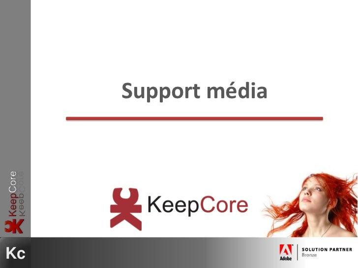 Support média<br />