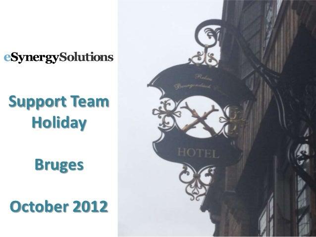 Support Team   Holiday   BrugesOctober 2012