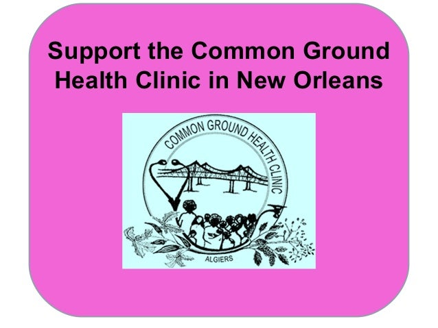 Support the Common Ground Health Clinic 2013