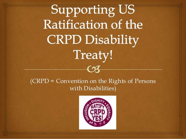 (CRPD = Convention on the Rights of Personswith Disabilities)