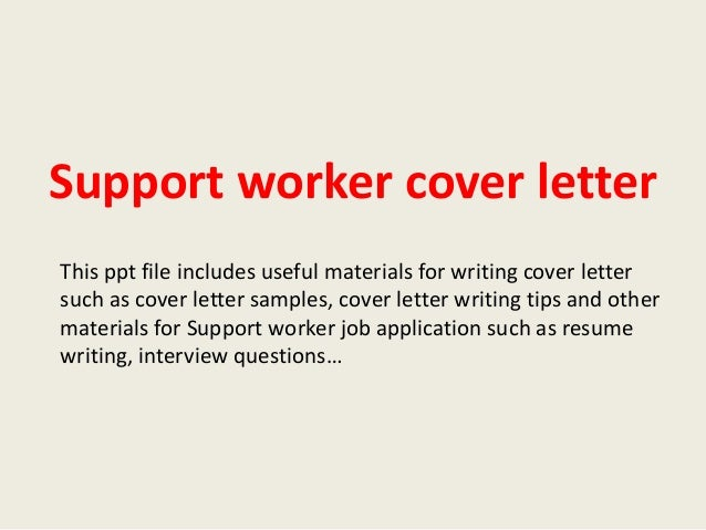 Cover Letter Sample Family Support Worker. Support Worker Cover ...