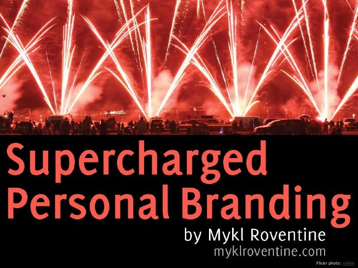 Supercharged Personal Branding