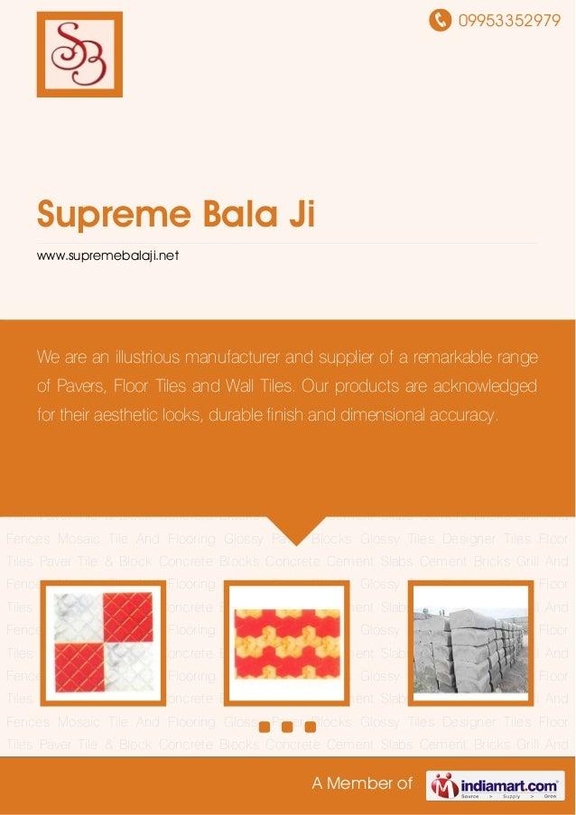09953352979 A Member of Supreme Bala Ji www.supremebalaji.net Floor Tiles Paver Tile & Block Concrete Blocks Concrete Ceme...