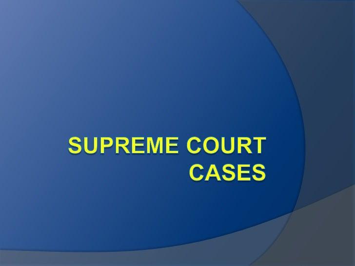 Supreme Court Cases<br />