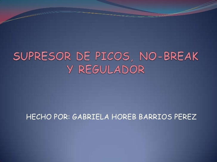 HECHO POR: GABRIELA HOREB BARRIOS PEREZ
