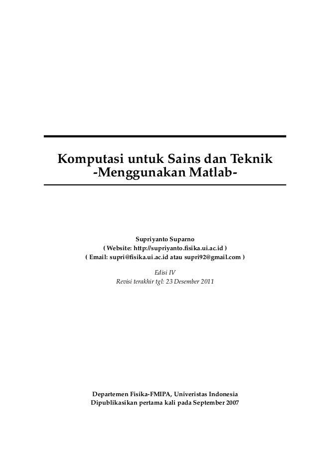 Supriyanto s   komputasi untuk sains dan teknik menggunakan matlab edisi 4 - universitas indonesia