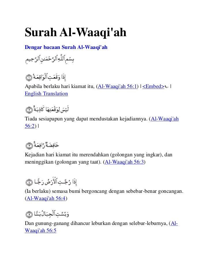 Surah Al-WaaqiahDengar bacaan Surah Al-WaaqiahApabila berlaku hari kiamat itu, (Al-Waaqiah 56:1)   <Embed>    English Tran...
