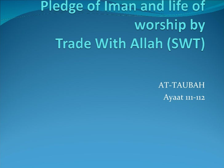 AT-TAUBAH Ayaat 111-112