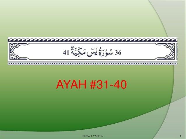 AYAH #31-40 SURAH YASEEN 1