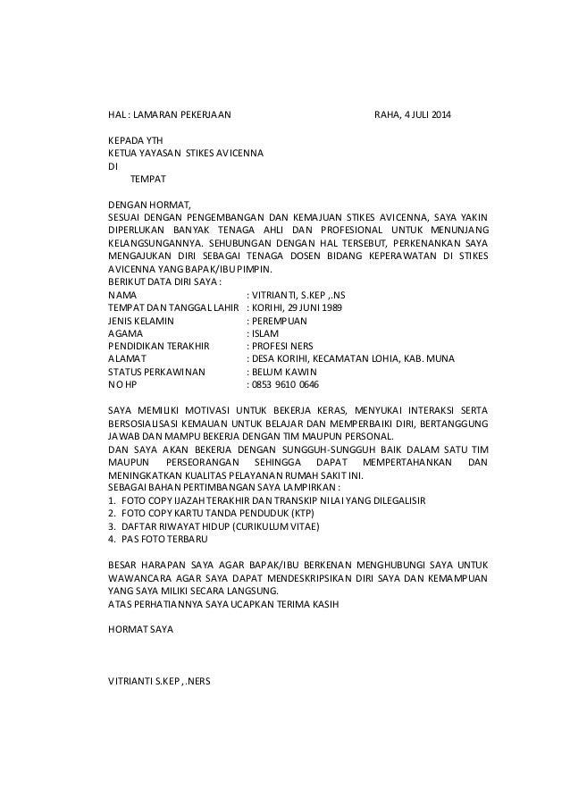 HAL : LAMARAN PEKERJAAN RAHA, 4 JULI 2014 KEPADA YTH KETUA YAYASAN STIKES AVICENNA DI TEMPAT DENGAN HORMAT, SESUAI DENGAN ...