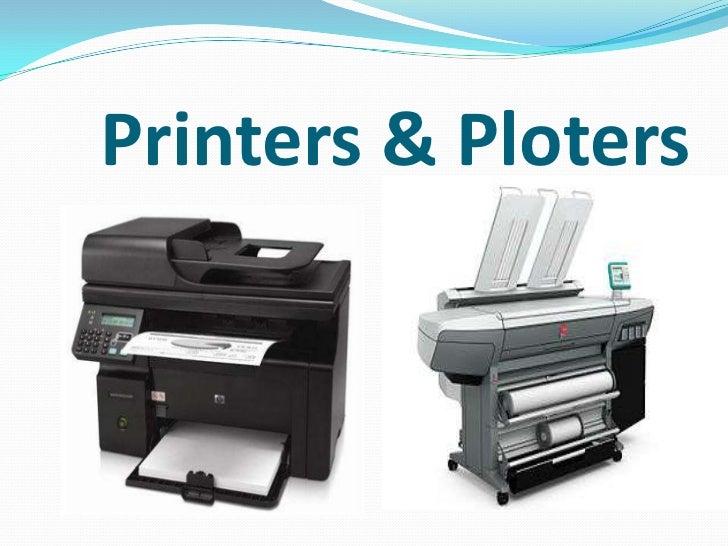 Printers & Ploters