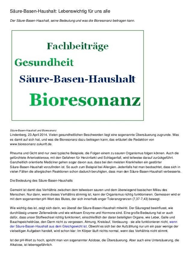 Säure-Basen-Haushalt: Lebenswichtig für uns alle Der Säure-Basen-Haushalt, seine Bedeutung und was die Bioresonanz beitrag...