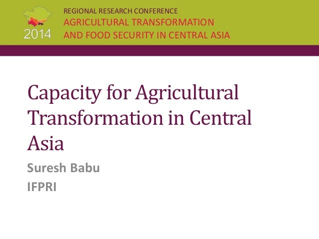 Capacity for Agricultural Transformation in Central Asia