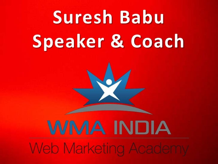Digital Marketing Speaker India. Suresh Babu, Speaker & Marketing Coach