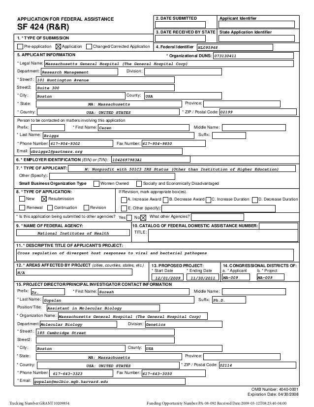 2. DATE SUBMITTED  SF 424 (R&R)  Applicant Identifier  3. DATE RECEIVED BY STATE  APPLICATION FOR FEDERAL ASSISTANCE  Stat...