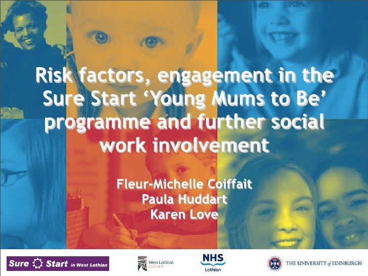 Young Mums to Be Study: West Lothian Sure Start