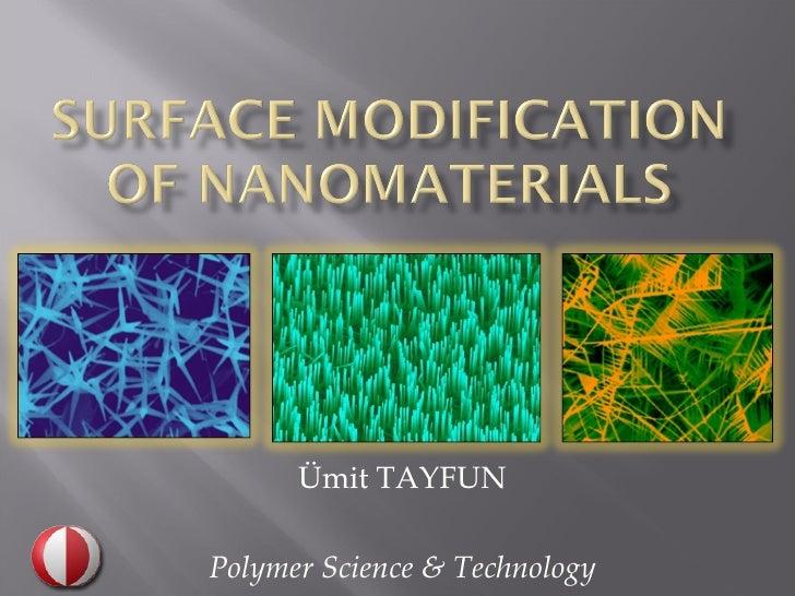 Ümit TAYFUNPolymer Science & Technology