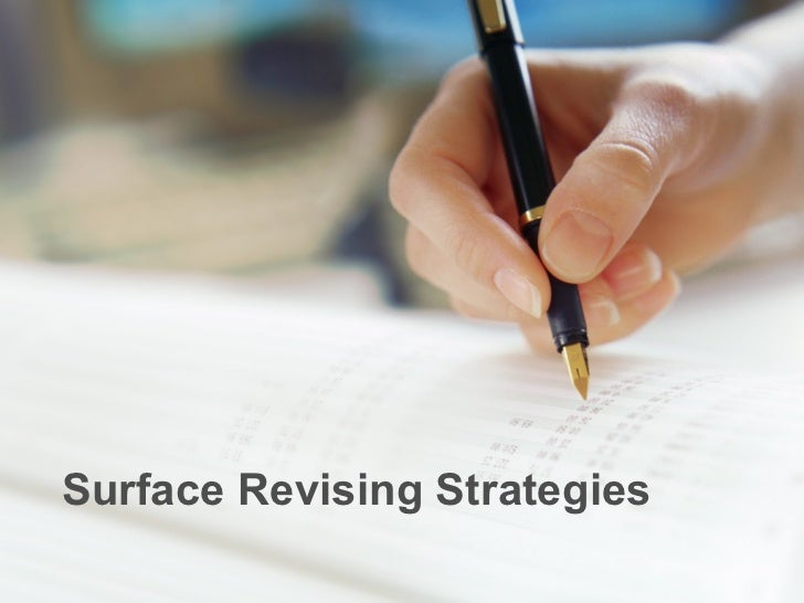 Surface Revising Strategies