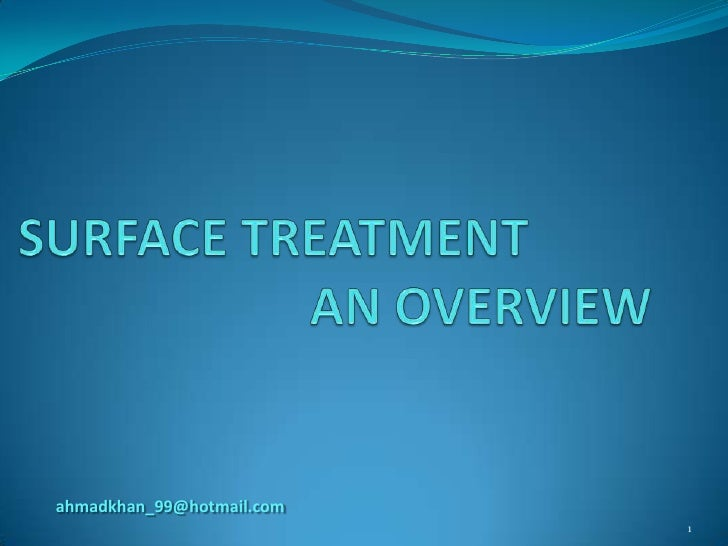 Surface treatment   an overview