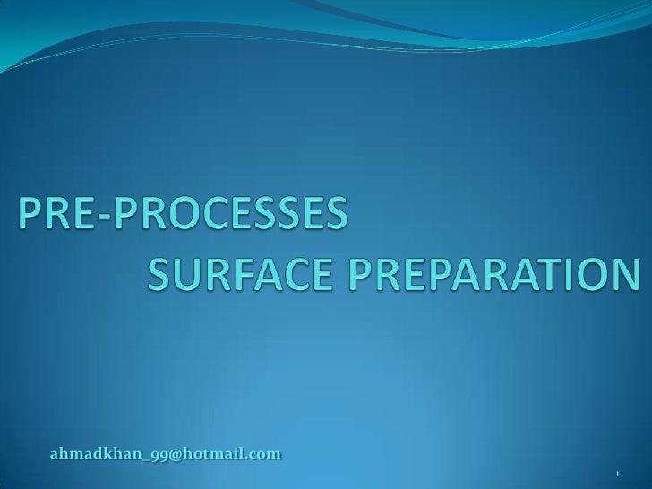 Surface treatment   preprocesses