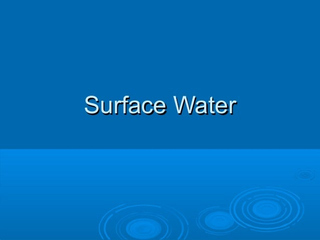 Surface WaterSurface Water