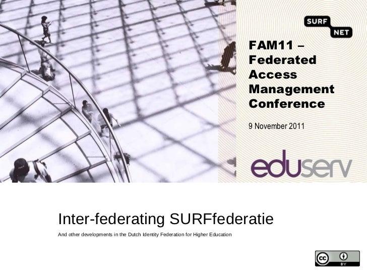 Inter-federating SURFfederatie - Joost van Dijk